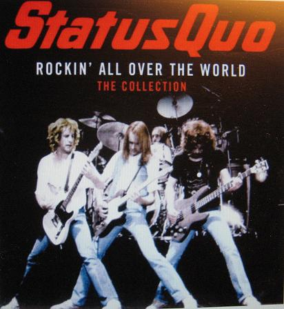 STATUS QUO. Rockin´all over the world